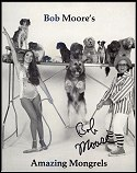 Autographed photo of Bob Moore and his Amazing Mongrels