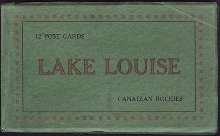 LAKE LOUISE CANADIAN ROCKIES - 12 Postcard Booklet