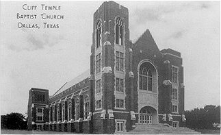 Cliff Temple Baptist Church,  Dallas, Texas