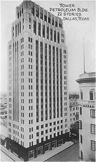 Tower Petroleum Building, 22 Stories, Dallas, Texas