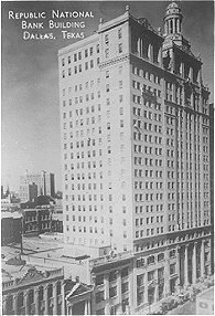Republic National Bank Building,  Dallas, Texas