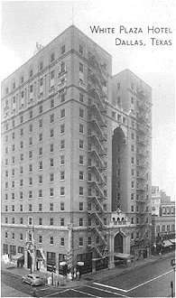 White Plaza Hotel, Dallas, Texas