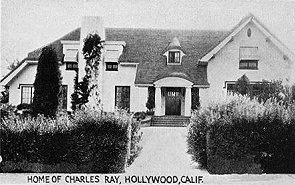 Home of Charles Ray, Hollywood, Calif.