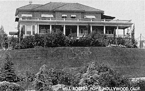 Will Rogers home, Hollywood, Calif.