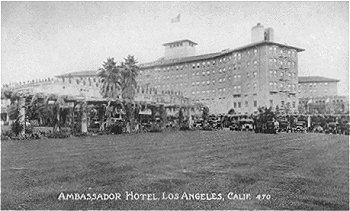 Ambassador Hotel, Los Angeles, Calif.  #470