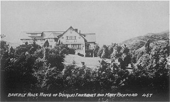 Beverly Hills Home of Douglas Fairbanks and Mary Pickford  #457